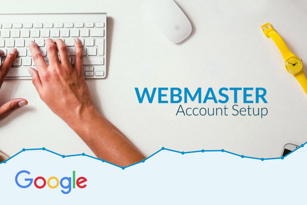 WEBMASTER ACCOUNT SETUP